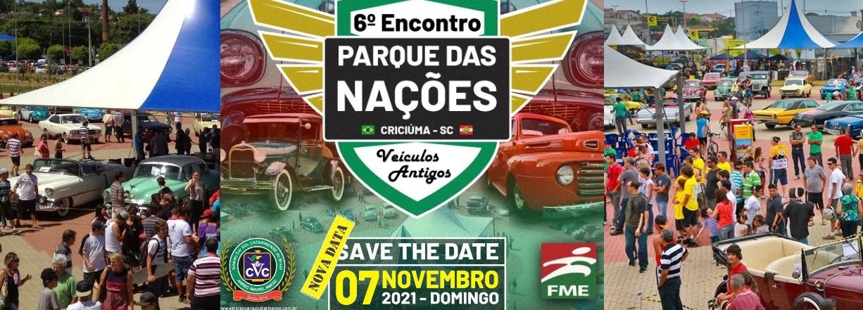 6° PARQUE DAS NAÇÕES de Carros Antigos em Criciúma/SC será domingo dia 07 de novembro de 2021. Prestigie!