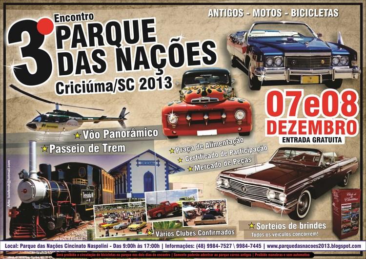 3º Encontro Parque das Nações de Carros Antigos CRICIÚMA/SC dias 07 e 08 de dezembro de 2013