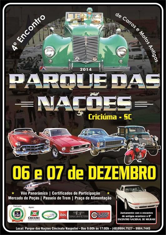 4º Encontro Parque das Nações de Carros Antigos CRICIÚMA/SC dias 06 e 07 de dezembro de 2014