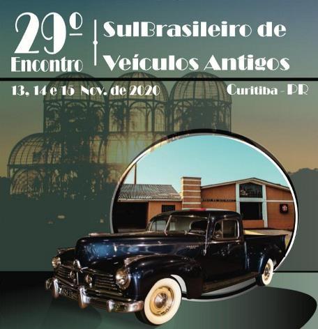29º Sul Brasileiro de Veículos Antigos CURITIBA/PR de 13 a 15 de novembro de 2020