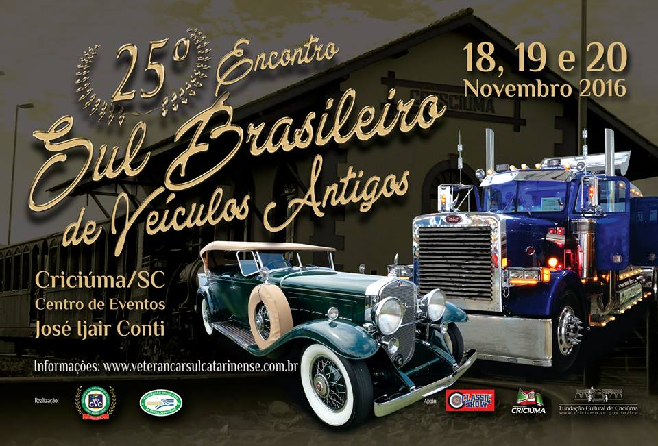 [Jantar & Premiação] 25º Encontro Sul Brasileiro de Veículos Antigos em CRICIÚMA/SC de 18 a 20 de novembro de 2016