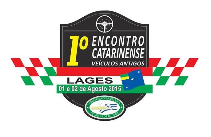 1º Encontro Catarinense de Veículos Antigos em LAGES/SC dias 01 e 02 de agosto de 2015 .