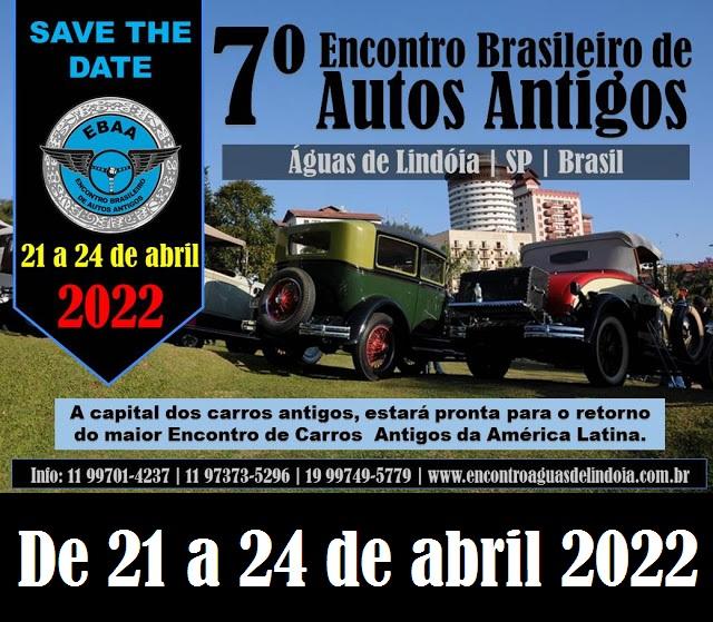 7º Encontro Brasileiro de Autos Antigos ÁGUAS DE LINDÓIA/SP dias 21 a 24 de abril de 2022