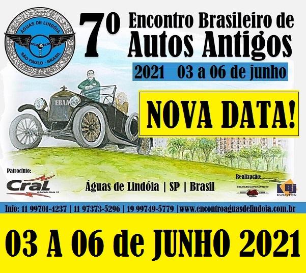 7º Encontro Brasileiro de Autos Antigos ÁGUAS DE LINDÓIA/SP dias 03 a 06 de junho de 2021