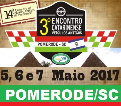 3º Encontro Catarinense de Veículos Antigos realizado de 05 a 07 de maio de 2017 em POMERODE/SC