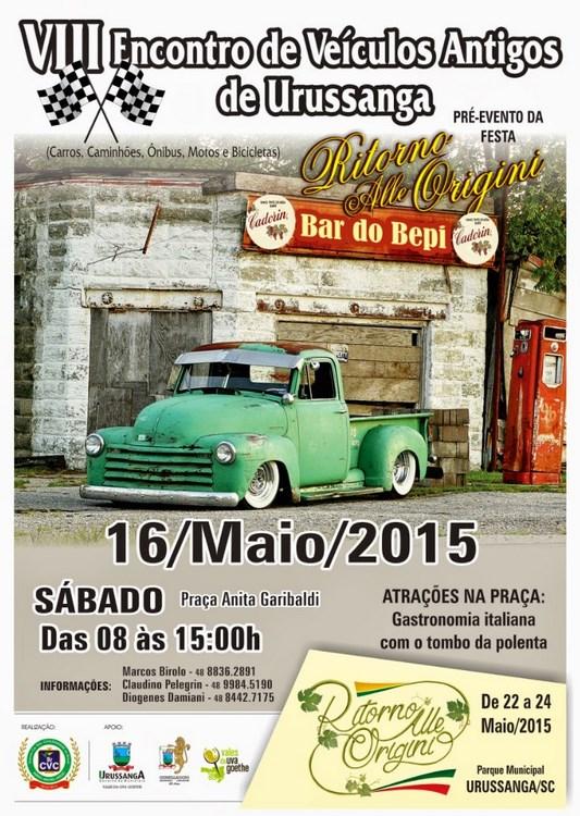 8º Encontro de Veículos Antigos de URUSSANGA/SC dia 16 de maio de 2015