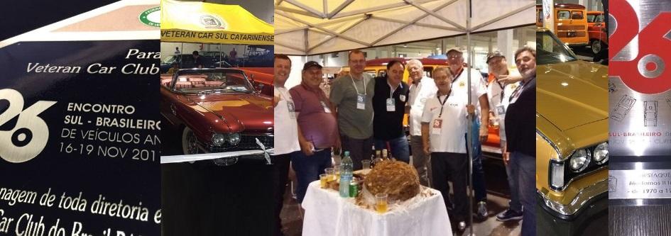 Veteran Car Sul Catarinense prestigia o 26º ENCONTRO SUL BRASILEIRO DE VEÍCULOS ANTIGOS de 16 a 19 de novembro de 2017 em Curitiba/PR