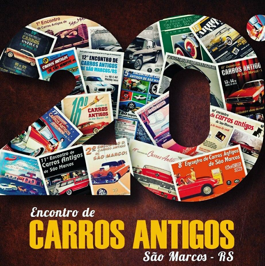 20º Encontro de Carros Antigos de SÃO MARCOS/RS dias 24 e 25 de março de 2018