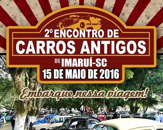 2º Encontro de Carros Antigos de IMARUÍ/SC dia 15 de maio de 2016