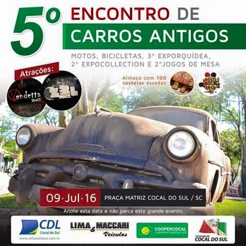 5º Encontro de Carros Antigos de COCAL DO SUL/SC dia 09 de julho de 2016