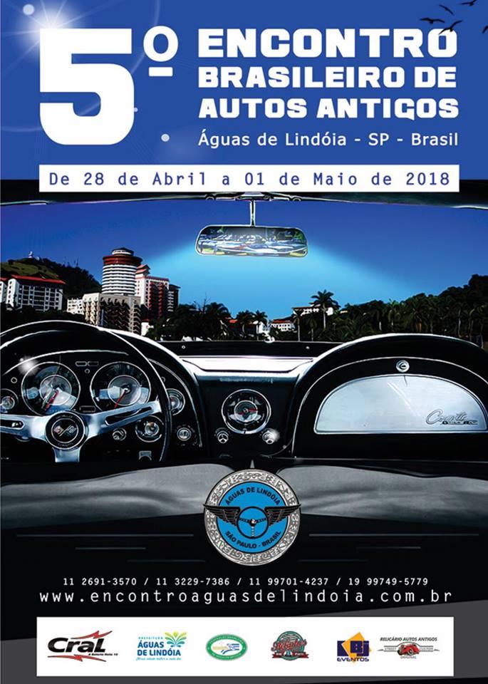 5º Encontro Brasileiro de Autos Antigos em ÁGUAS DE LINDÓIA/SP de 28 de abril a 01 de maio de 2018.