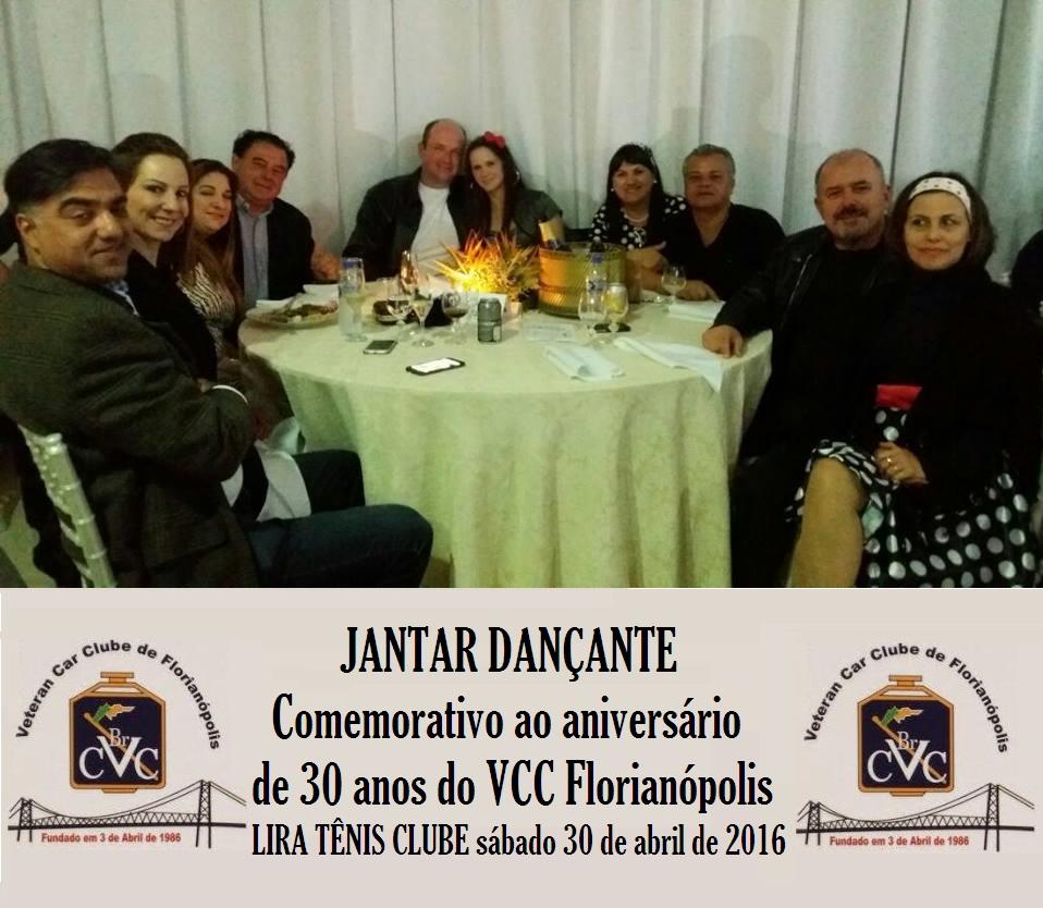 Veteran Car Sul Catarinense prestigiou sábado dia 30 de abril de 2016 o jantar comemorativo ao aniversário de 30 anos do VCC Florianópolis/SC