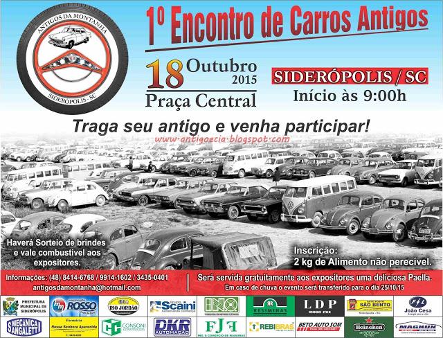 1º Encontro de Carros Antigos de SIDERÓPOLIS/SC dia 18 de outubro de 2015