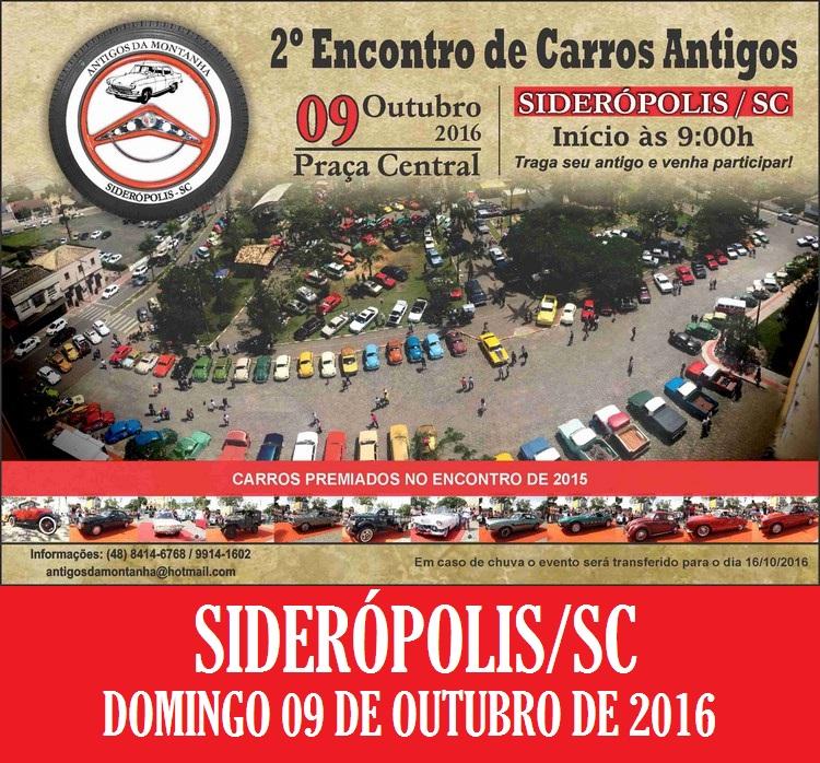 2º Encontro de Carros Antigos dia 09 de outubro de 2016 em SIDERÓPOLIS/SC