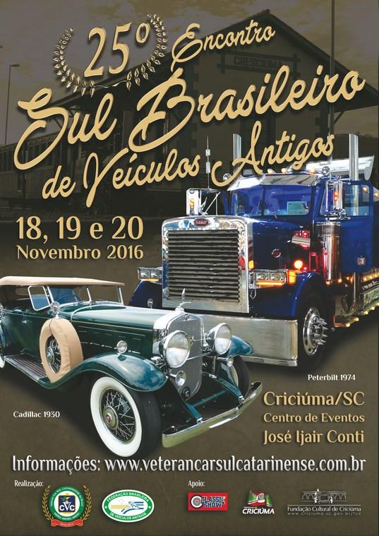 25º SUL BRASILEIRO de Veículos Antigos dias 18, 19 e 20 de novembro de 2016 em CRICIÚMA/SC
