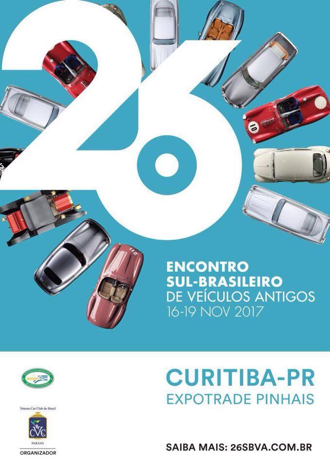 26º Encontro Sul Brasileiro de Veículos Antigos em PINHAIS/PR de 16 a 19 de novembro de 2017.